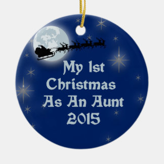 2015 My 1st Christmas As An Aunt Ceramic Ornament
