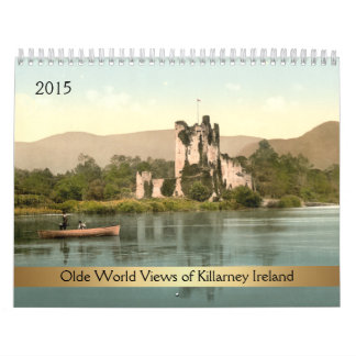 2015 Olde World Views of Killarney Ireland Calendar