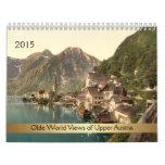 2015 Olde World Views of Upper Austria Calendars