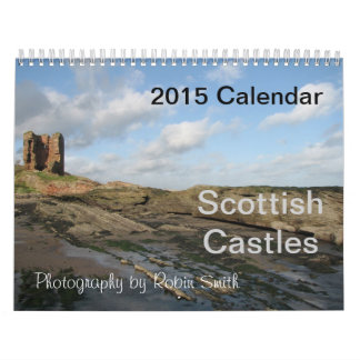 2015 Scottish Castles Calendar by Robin Smith