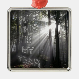 2015 This is My Year Metal Ornament