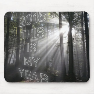 2015 This is My Year Mouse Pad