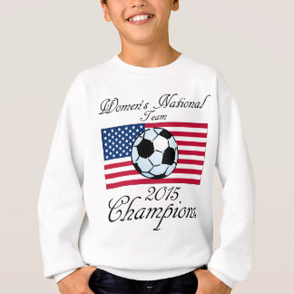 2015 Women's World Cup Champions Sweatshirt