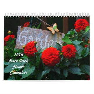 2016 Back Deck Flower Calendar