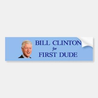 2016 Bill Clinton First Dude Bumper Sticker Car Bumper Sticker