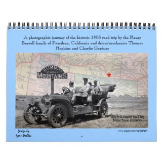 2016 Calendar - Historic photos of 1908 road trip