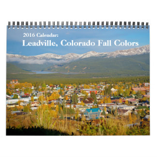 2016 Calendar: Leadville, Colorado Fall Colors Calendar