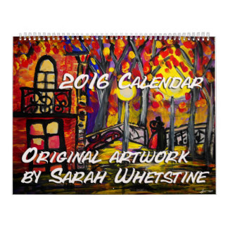 2016 Calendar Original artwork by Sarah whetstine