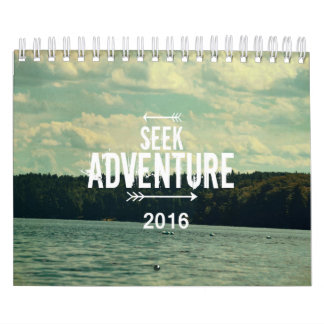 2016 Calendar - Seek Adventure