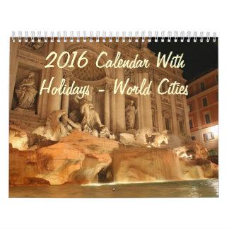 2016 Calendar With Holidays - World Cities