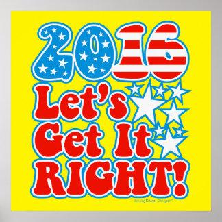 ¡2016 consigámoslo derecho! - Elección Póster