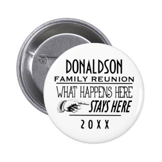 2016 FUNNY REUNION OR EVENT PINBACK BUTTON
