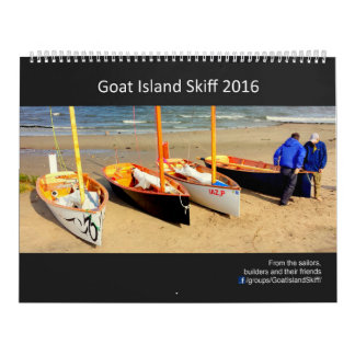 2016 Goat Island Skiff Calendar - 2017 dates