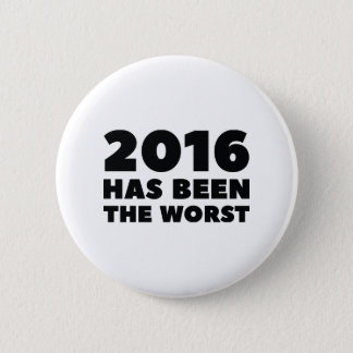 2016 Has Been The Worst Button