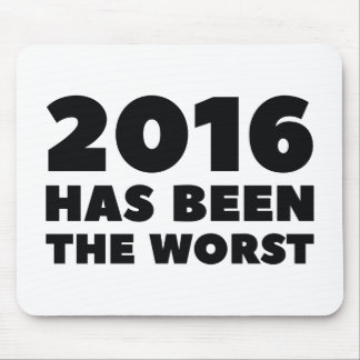 2016 Has Been The Worst Mouse Pad
