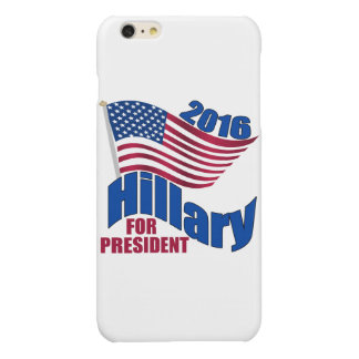 2016 Hillary for President Glossy iPhone 6 Plus Case