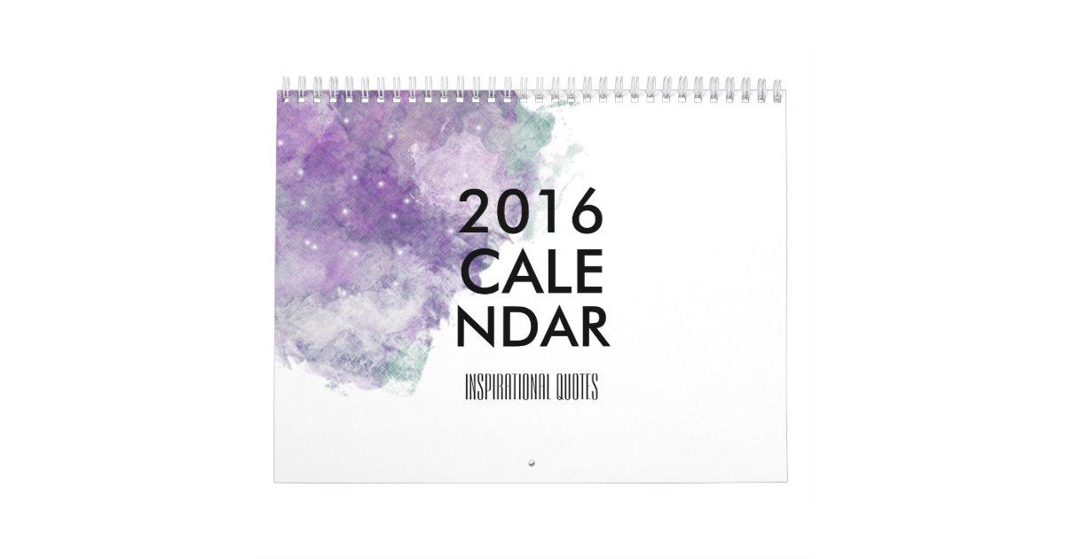 Calendar Inspirational 2016 : Inspirational quotes calendar zazzle
