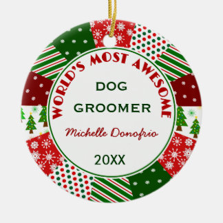 2016 Most Awesome Dog Groomer or Any Person Ceramic Ornament