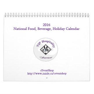 2016 National Food & Beverage, Holiday Calendar