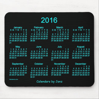 2016 Neon Blue Calendar by Janz Mousepad