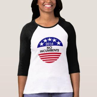2016 No Incumbents! T-Shirt