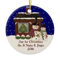 2016 Our 1st Christmas As A Nana and Papa Ceramic Ornament