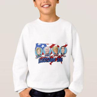 2016 Presidential Election Sweatshirt