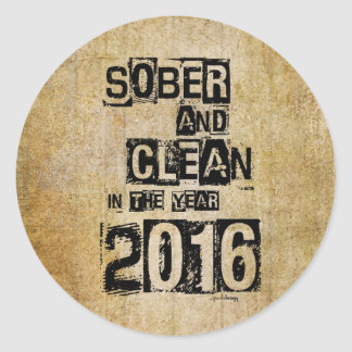 2016: Sober & Clean (12 step drug & alcohol free) Classic Round Sticker
