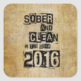 2016: Sober & Clean (12 step drug & alcohol free) Square Sticker