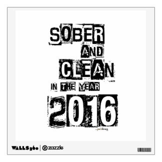 2016: Sober & Clean (12 step drug & alcohol free) Wall Decal