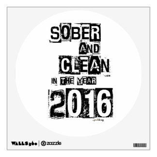 2016: Sober & Clean (12 step drug & alcohol free) Wall Sticker
