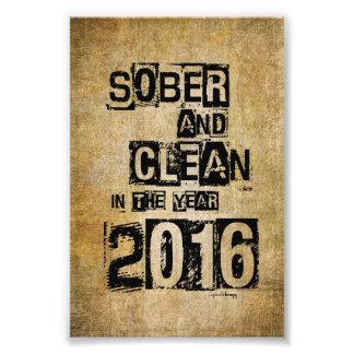 2016: Sobrio y limpio (droga de 12 pasos y sin Fotografías