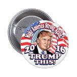 2016 Trump This Portrait Pinback Button