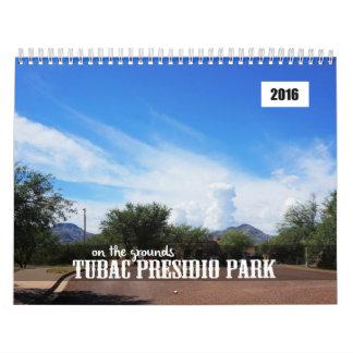 2016 Tubac Presidio Park-On the Grounds Calendar