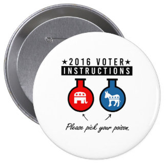 2016 VOTER INSTRUCTIONS - Pick your poison - - .pn Button
