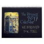 2017 Bloggess Calendar<br><div class='desc'>WE SURVIVED 2016,  Y&#39;ALL.</div>