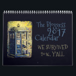 "2017 Bloggess Calendar<br><div class=""desc"">WE SURVIVED 2016,  Y'ALL.</div>"