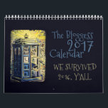 "2017 Bloggess Calendar<br><div class=""desc"">WE SURVIVED 2016,  Y'ALL.</div>"