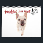 """2017 FBRN French Bulldog Calendar<br><div class=""""desc"""">Enjoy twelve months of French Bulldogs with our very special calendar featuring foster frenchies and grads from FBRN! Learn more about the French Bulldogs in need at frenchbulldogrescue.org.</div>"""