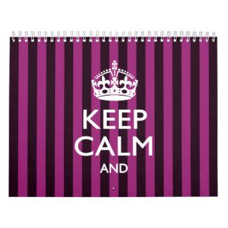2017 Monthly KEEP CALM Fuchsia Stripes Your Text Calendar