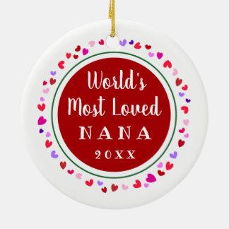 2017 Most Loved Nana, Mimi or Any Christmas Gift Ceramic Ornament