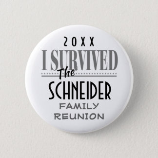 2017 REUNION, PARTY, EVENT-FUNNY I SURVIVED PINBACK BUTTON