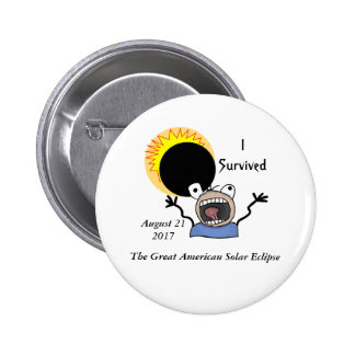 2017 Solar Eclipse Survival Edition Pinback Button