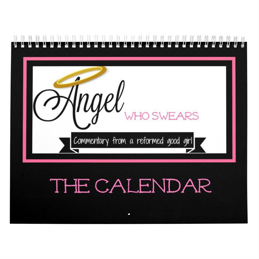 2018 Angel Who Swears Calendar