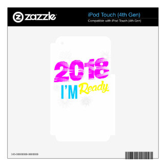 2018 I'm Ready Skins For iPod Touch 4G