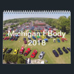"2018 Michigan FBody Calendar<br><div class=""desc"">From 2005 to present,  some of the sights and scenes from the Michigan FBody Meet &amp; Greet in chronological order.</div>"