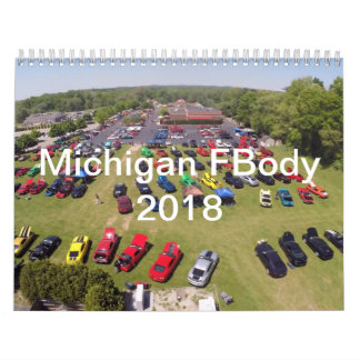 2018 Michigan FBody Calendar