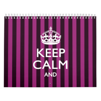 2018 Monthly KEEP CALM Fuchsia Stripes Your Text Calendar