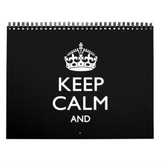 2018 Monthly Personalize KEEP CALM Black Your Text Calendar