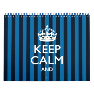 2018 Monthly Personalized KEEP CALM Blue Your Text Calendar